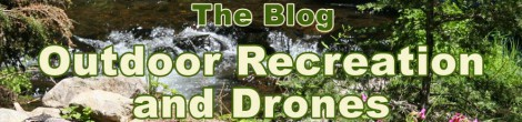 Outdoor Recreation and Drones
