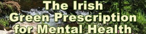 The Irish Green Prescription for Mental Health