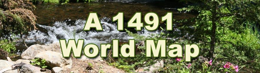 A 1491 World Map