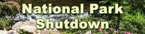 National Parks During a Government Shutdown